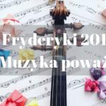 Fryderyki 2019 – muzyka poważna. Laureaci!